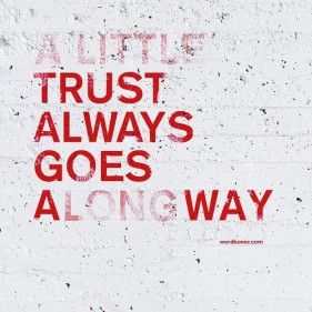 a little trust